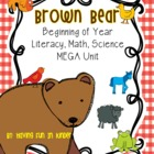Brown Bear, Brown Bear - A Beginning of Year Literacy,Math