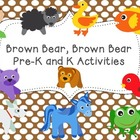Brown Bear, Brown Bear Pre-K and K Activities