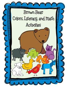 Brown Bear Color, Literacy, and Math Activities