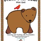Brown Bear Color Mini Unit