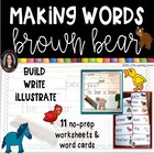 Brown Bear Eric Carle characters Making words center & Fla