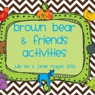 Brown Bear &amp; Friends Activities