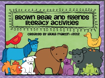 Brown Bear and Friends Literacy Activities