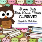 Brown Owls Desk Nameplates CURSIVE alphabet