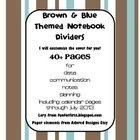 Brown and Blue Themed Teacher Notebook Dividers w/ Matchin
