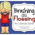 Brushing & Flossing - An L-Blend Game