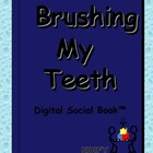 Brushing My Teeth Digital Social Book