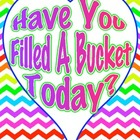 Bucket Filler Poster in Bright Chevron