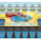 Bucket Filler Tags