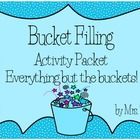Bucket Filling Classroom Activity Packet