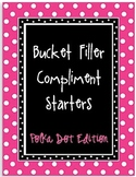Bucket Filling Compliment Starters- Polka Dot Edition