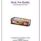 Bud, Not Buddy: Complete Vocabulary Unit--A UNIQUE APPROACH!