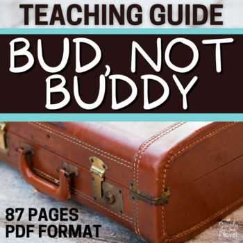 Bud, Not Buddy Literature Guide: Common Core-Aligned Teach