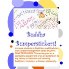 Buddha Bumperstickers (Great for Siddhartha) Fun Activity 