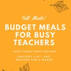 Budget Meals for Busy Teachers - Fall