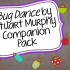 Bug Dance by Stuart Murphy Companion Pack