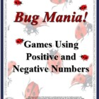 Bug Mania: Two Math Games Using Positive & Negative Numbers