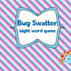 Bug Swatter Sight Words