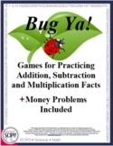 Bug Ya: Basic Math Facts & Computation Game