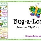 Bug-a-Loo Behavior Clip Chart