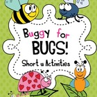 Buggy for Bugs {short  u word work activities}