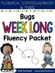 Bugs Weeklong Fluency Packet