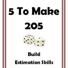 Build Estimation Skills 5 to Make 205