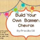 Build Your Own Banner: Chevron