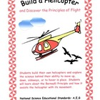 Build a Helicopter and Discover the Principles of Flight