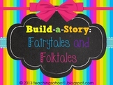 Build-a-Story: Fairytales and Folktales
