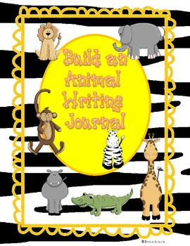 Build an Animal Writing Journal