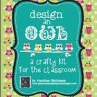 Design-an-Owl Classroom Craft Kit - Nurturing Originality