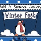 Build and Unscramble the Sentence January Unit / Sight Words