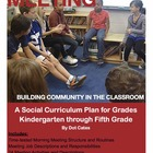Building Community with Morning Meeting: 69 Activities and