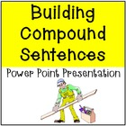 Building Compound Sentences Power Point