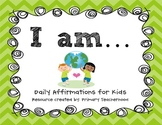 Building Confidence & Positive Self Talk: Daily Affirmatio