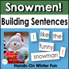 Building Sentences: Winter Fun with Snowmen