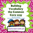 Building Vocabulary the Common Core Way {using Tier 2 words}