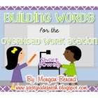 Building Words for the Overhead Work Station (Short Vowels)