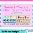 Bulletin Board Border - Candy - Cupcake- Ice Cream Theme