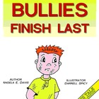 Bullies Finish Last