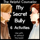 My Secret Bully: Activities for Friendship Bullying