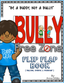 Bullying - Bully Free Zone Flip Flap Book