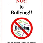 Bullying, Help for Teachers, Parents and Students