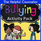 Bullying Prevention Activity Pack: Fun Classroom Management