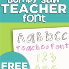 Bumpy Saw Teacher Font
