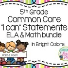 "Bundle: CCSS ""I can"" statement signs- ELA & Math (bright colors)"