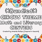 Bundled Circus or Carnival Theme Math and Literacy Centers