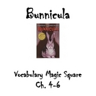 Bunnicula Chapter 4-6 Vocabulary Magic Square