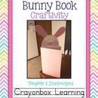 Bunny Book Craftivity - Easter